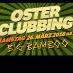 osterclubbing-bigbamboo