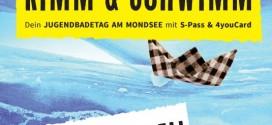 Kimm & Schwimm – Der Jugendbadetag am Mondsee am 09.Juli 2016