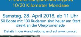 Ruderregatta am Mondsee mit 100 Teilnehmern am Samstag 28.4.2018